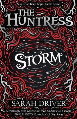 sky the huntress trilogy storm sarah driver 9781405284691