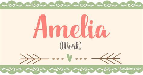 define celebrity origin amelia meaning of name amelia at babynames