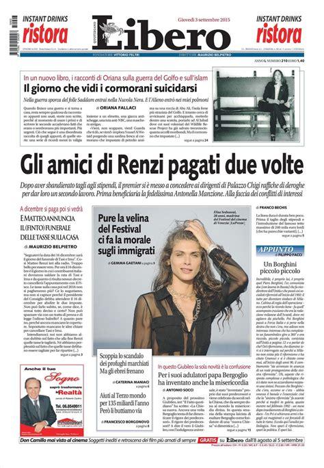 libero quotidiano italia le prime pagine dei quotidiani che sono in edicola oggi 3