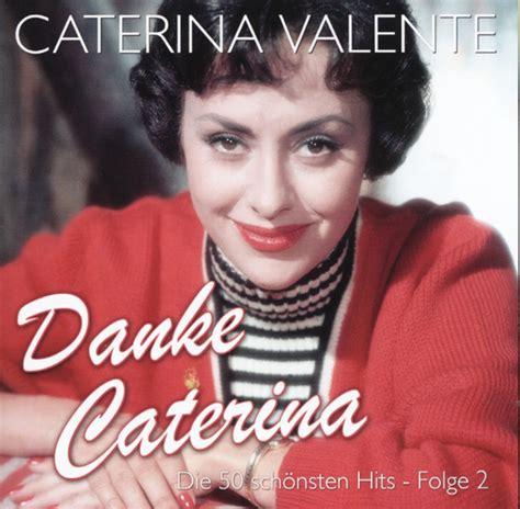 caterina valente jazz cd caterina valente vol 2 danke caterina 2 cd 1954 61