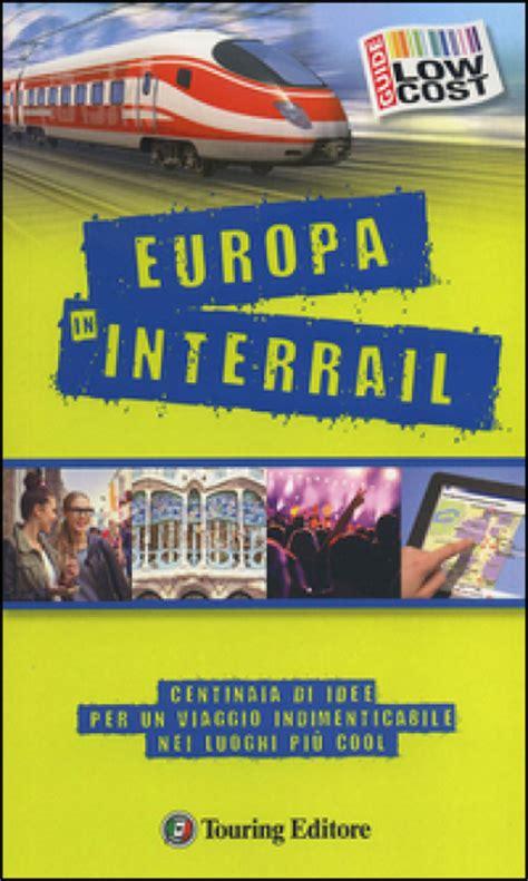Interrail Gift Card - europa in interrail libro mondadori store