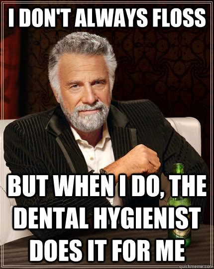 Dental Hygiene Memes - dental hygiene memes image memes at relatably com