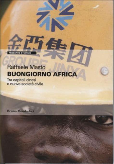 libreria friuli udine la cina in africa alla libreria friuli di udine time for