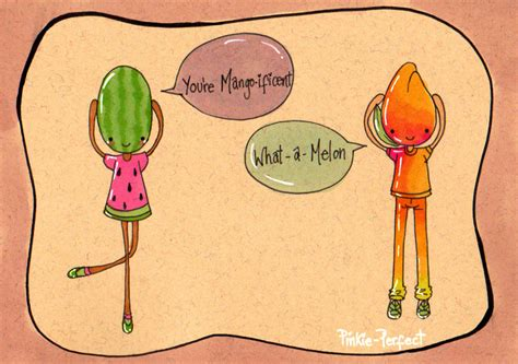 cantaloupe pun what a melon by pinkie perfect on deviantart