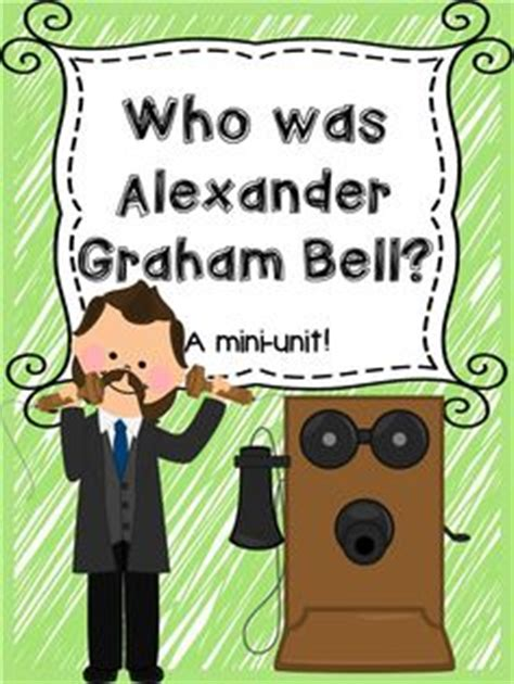 alexander graham bell mini bio alexander graham bell free games activities for kids