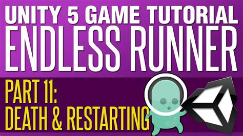 Unity Tutorial Restart | unity endless runner tutorial 11 death restarting