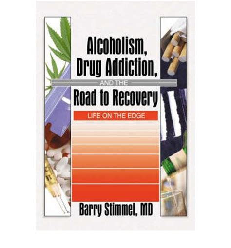 a pills addiction and recovery books alcoholism addiction and the road to recovery