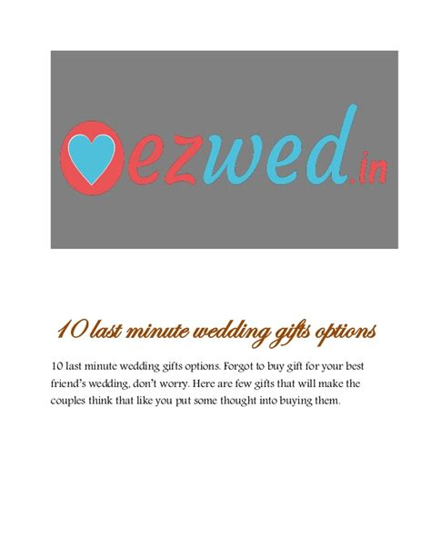 Wedding Gift Last Minute by 10 Last Minute Wedding Gifts Options Wedding