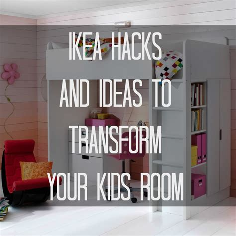room hacks ikea hacks and ideas to transform your kids room ikea hack kids rooms and room