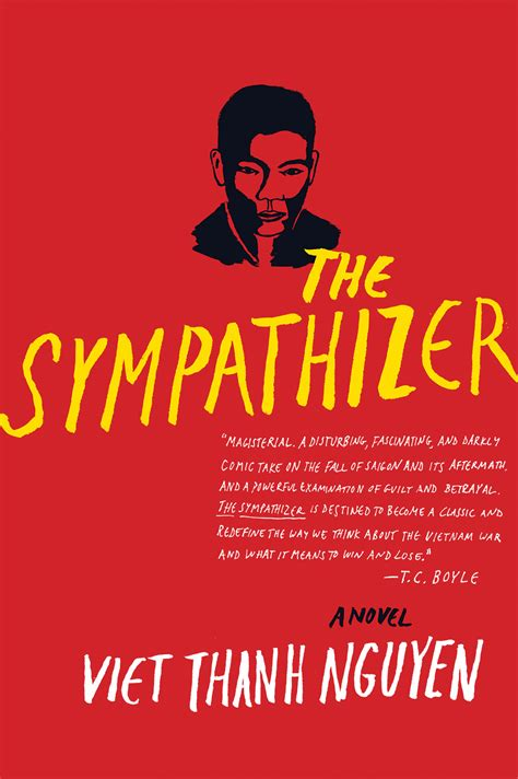 the sympathizer excerpt of the sympathizer by viet thanh nguyen