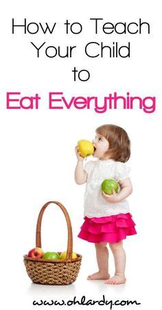 how to a not to eat everything kid food picky eater tips on picky eaters toddler meals and toddler food