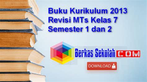 Buku Headline 3 For Smp Mts Kurikulum 2013 buku kurikulum 2013 revisi mts kelas 7 semester 1 dan 2 berkas sekolah
