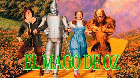 el mago de oz 8467746831 el mago de oz resumen youtube