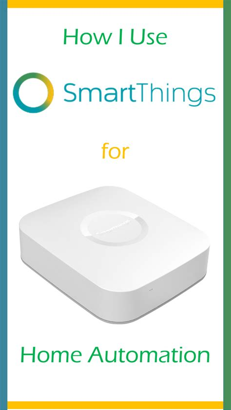 how i use smart things for home automation keep it
