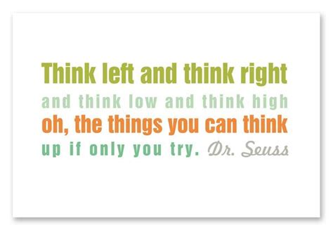 printable quotes about learning think left and think right dr seuss sayings