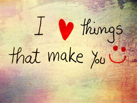 Things That Make You Love by I Love Things That Make You Happy Desicomments