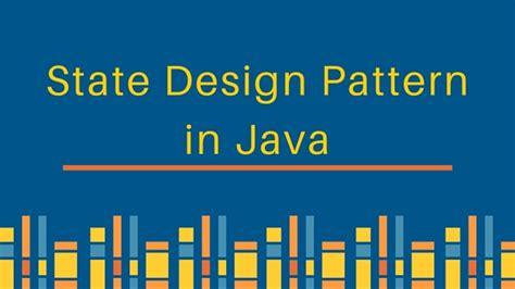 journaldev design patterns state design pattern in java journaldev