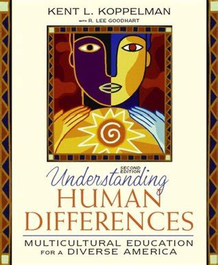 understanding human differences multicultural education for a diverse america enhanced pearson etext with leaf version access card package what s new in curriculum understanding human differences multicultural education