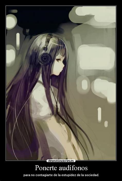 imagenes anime con audifonos usuario ikutonightray desmotivaciones