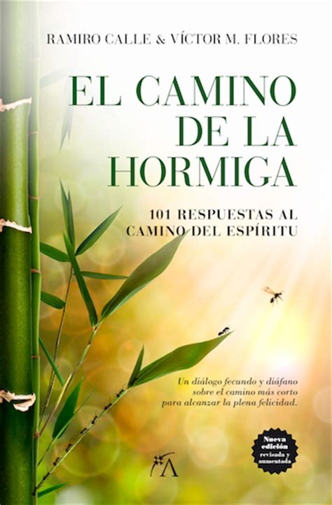libro el camino de las el camino de la hormiga 101 respuestas al camino del esp 237 ritu calle ramiro y flores v 205 ctor m
