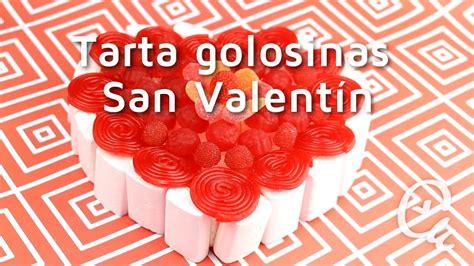 regalos para el dia de san valentin c 243 mo hacer una tarta de chuches para san valent 237 n