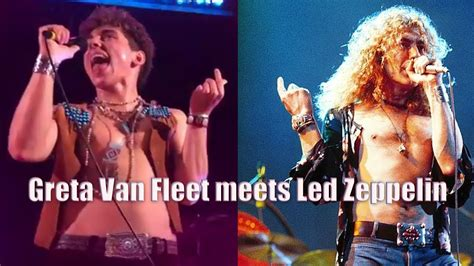 greta van fleet v led zeppelin greta van fleet meets led zeppelin youtube