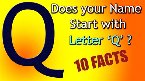Character Traits For The Letter Q 10 facts about the whose name starts with letter q
