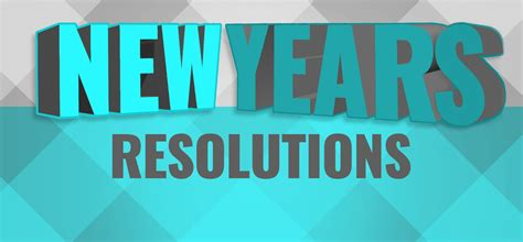 resolutions for the new year what s your new year s resolution uaw