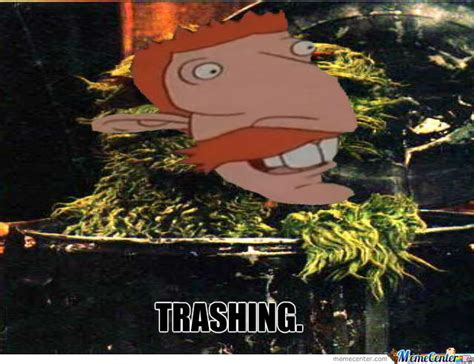 Trashing by Trashing By Bmo Meme Center