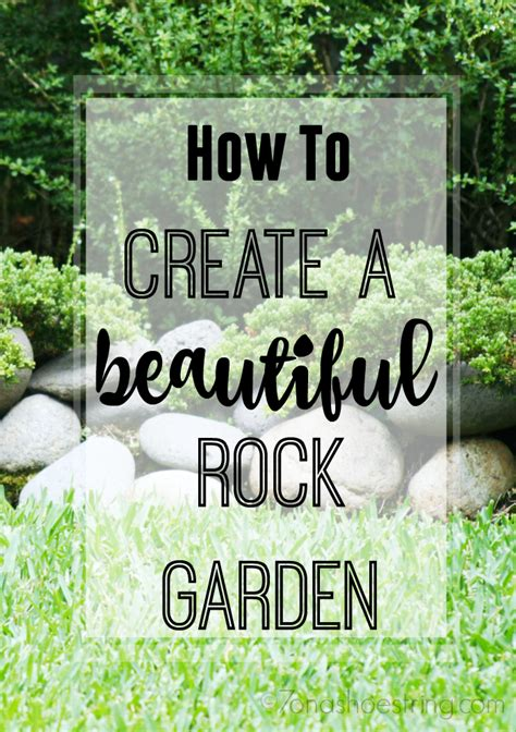 creating a rock garden create a beautiful rock garden