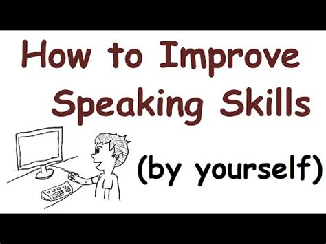 how to improve your speaking skills by yourself