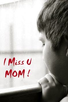 imagenes de i miss you mom 1000 images about i miss my mom on pinterest miss you