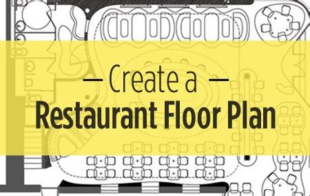Restaurant Floor Plan With Dimensions by Average Square Footage Of A How To Create A Restaurant
