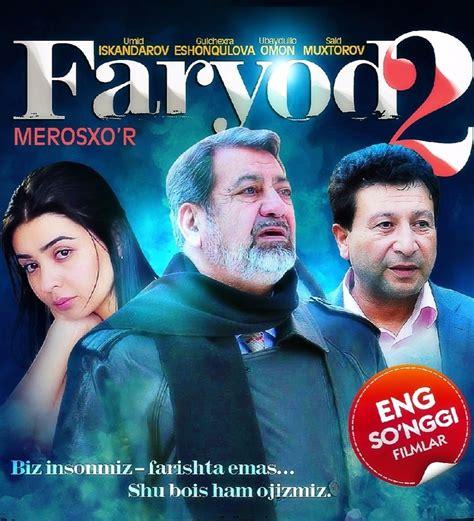 uz kinotv uz kino 2015 faryod 2 merosxo r o zbek kino 2015 ko chirish