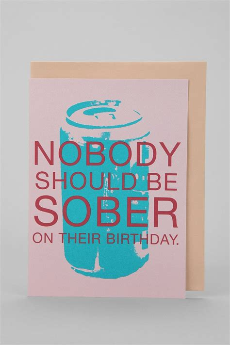 free printable sobriety anniversary cards nobody should be sober birthday card urban outfitters