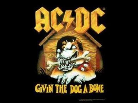 testi canzoni ac dc givin the a bone ac dc significato della canzone