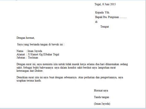 Contoh Surat Ijin by Contoh Surat Izin Tidak Masuk Kerja Karena Sakit Iman Jayoda