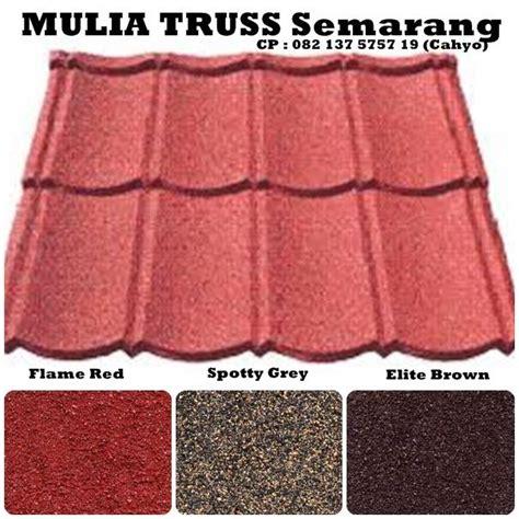 Genteng Metal Dewata Merah Delima mulia truss semarang rangka atap baja ringan pilihan genteng gypsum plafon