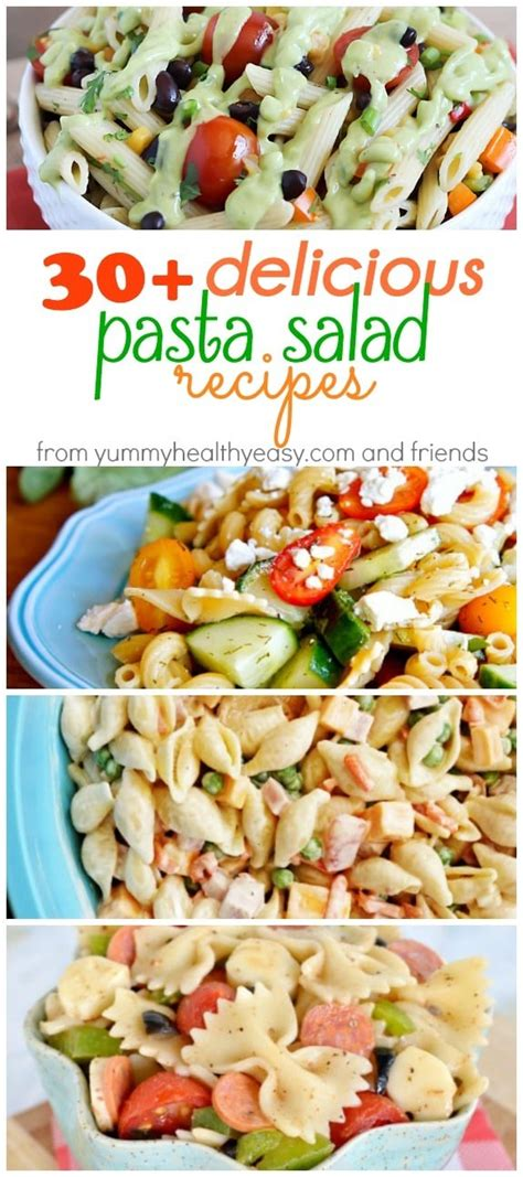 delicious pasta salad recipe 30 pasta salad recipes yummy healthy easy