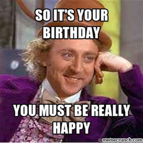 Sarcastic Birthday Meme - sarcastic birthday meme 28 images sarcastic birthday