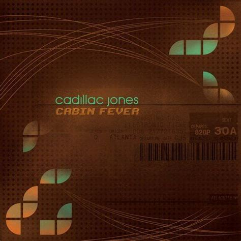 Cabin Fever 2 Release Date by Cabin Fever Cadillac Jones Mp3 Buy Tracklist
