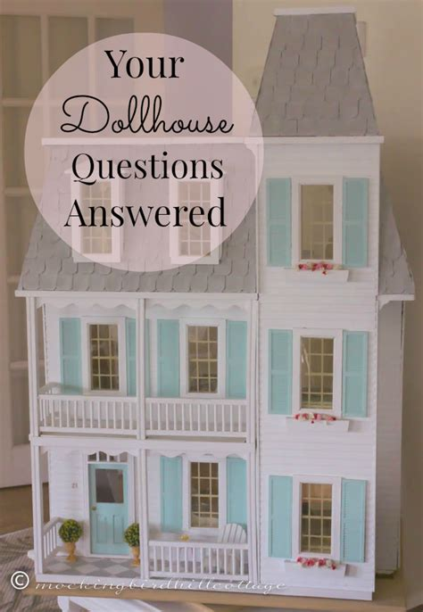a doll house questions your dollhouse questions answered an occasional series