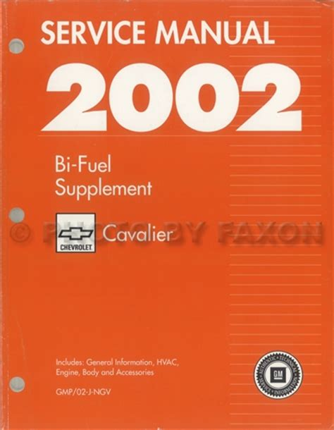 car repair manuals online free 2002 chevrolet cavalier user handbook 2002 chevy cavalier bi fuel repair shop manual original supplement