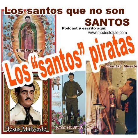 imagenes de jesus malverde con frases modesto lule zavala los santos que no son santos santos