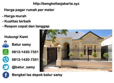 Harga Pagar Rumah Per Meter Harga Murah Di Jakarta