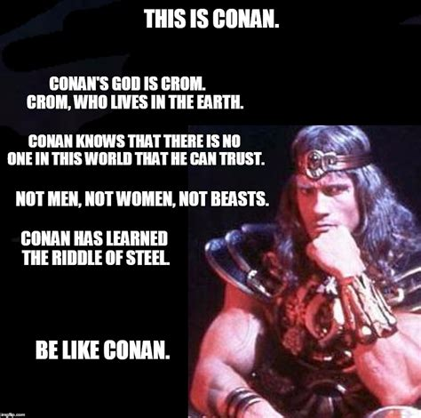 conan the barbarian what is best in conan the barbarian imgflip
