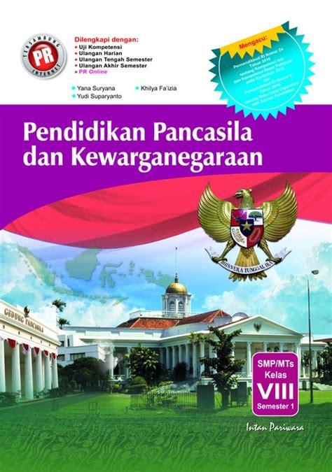 Pendidikan Pancasila Dan Kewarganegaraan buku pr pendidikan pancasila dan kewarganegaraan viii semester 1 intanonline