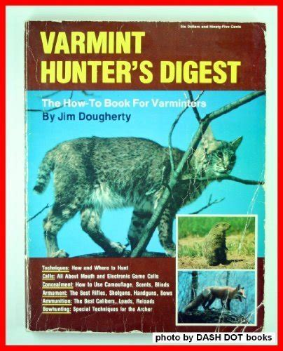 libro varmint hunters digest the how to book for varminters di jim dougherty