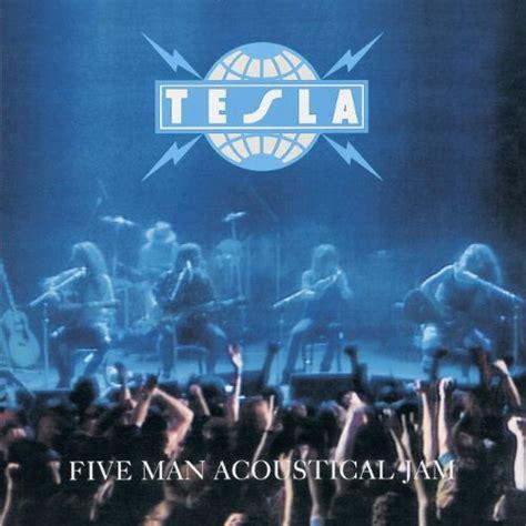tesla five acoustical jam tesla five acoustical jam album zip