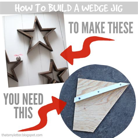 That S My Letter How To Make A Wedge Jig